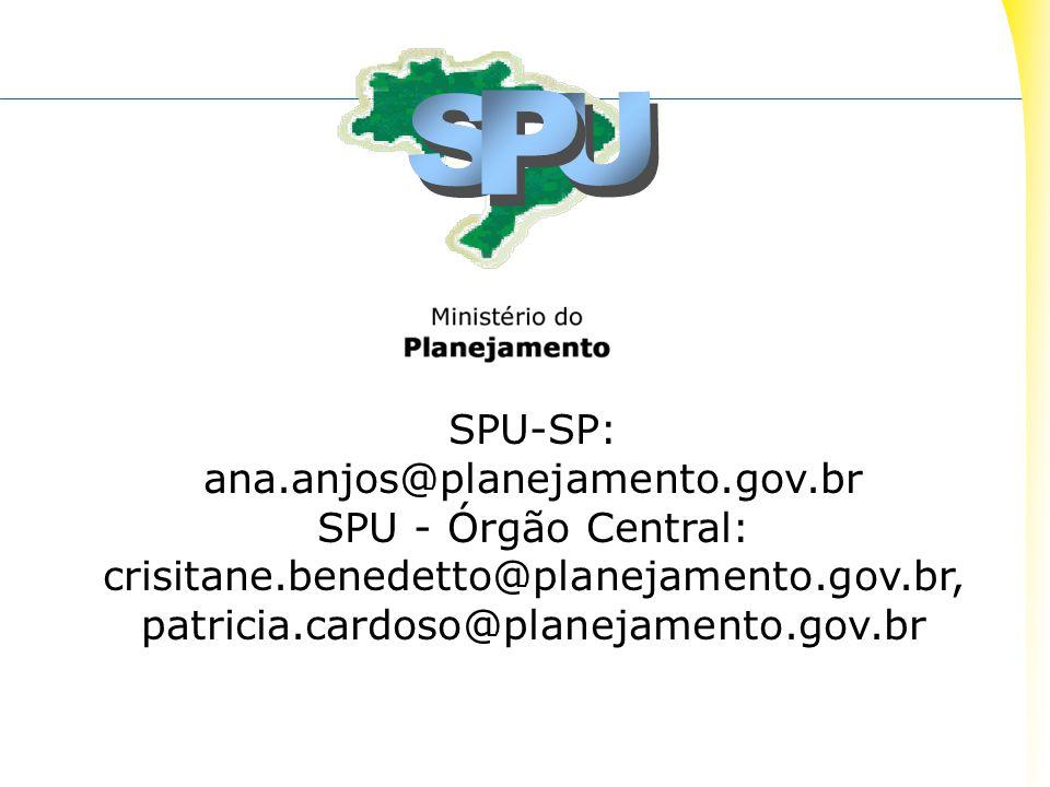 SPU-SP: ana.anjos@planejamento.gov.br