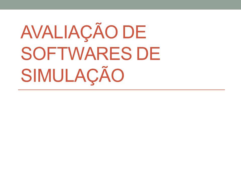 Avaliação de softwares de simulação