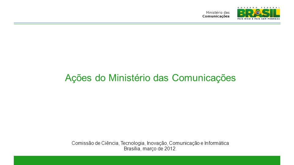 Ações do Ministério das Comunicações