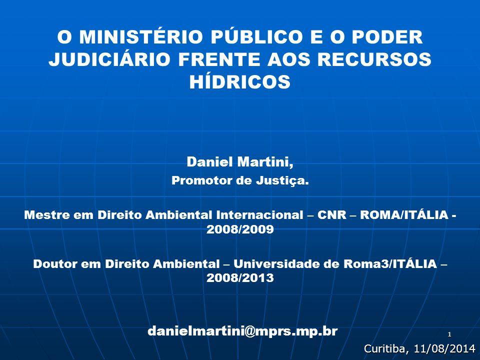 O MINISTÉRIO PÚBLICO E O PODER JUDICIÁRIO FRENTE AOS RECURSOS HÍDRICOS