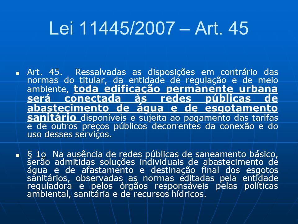 Lei 11445/2007 – Art. 45