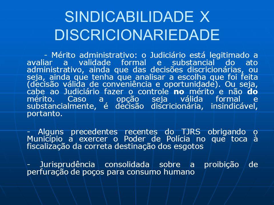 SINDICABILIDADE X DISCRICIONARIEDADE