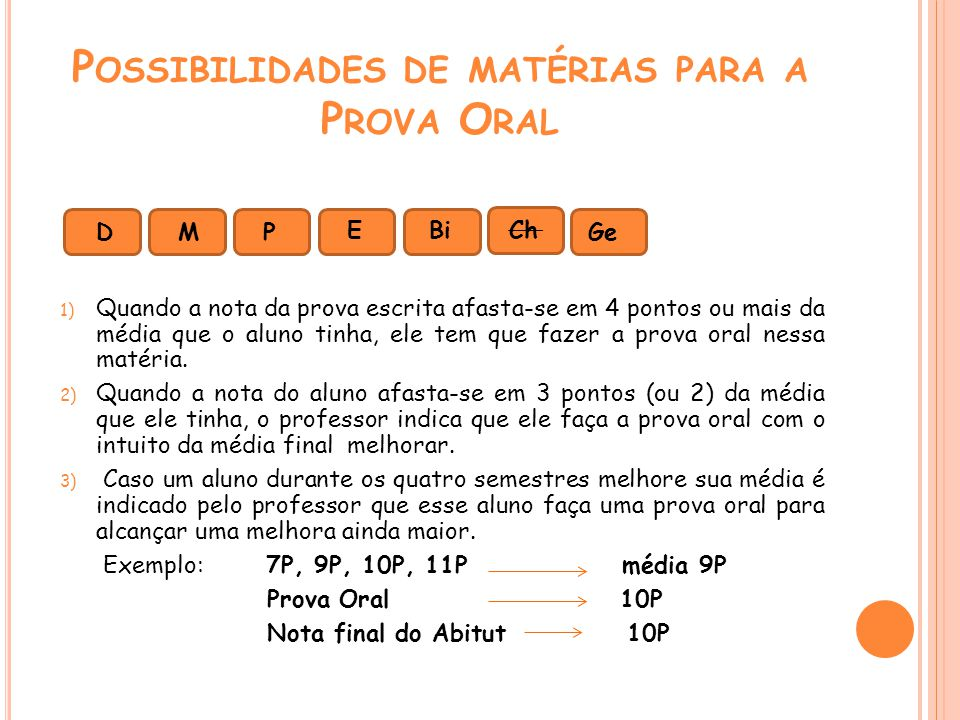 Possibilidades de matérias para a Prova Oral