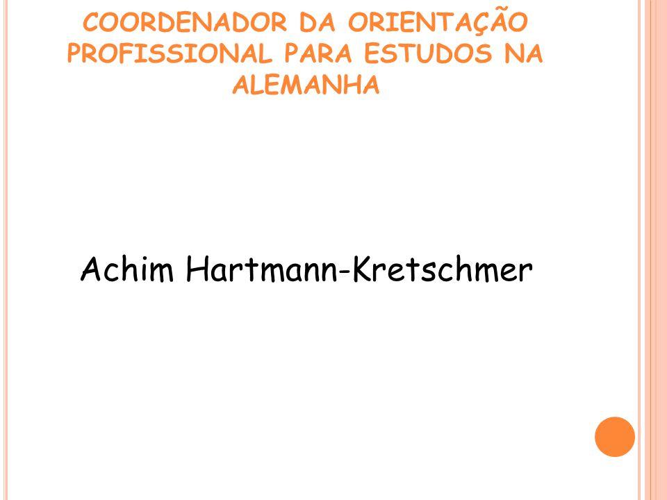 COORDENADOR DA ORIENTAÇÃO PROFISSIONAL PARA ESTUDOS NA ALEMANHA