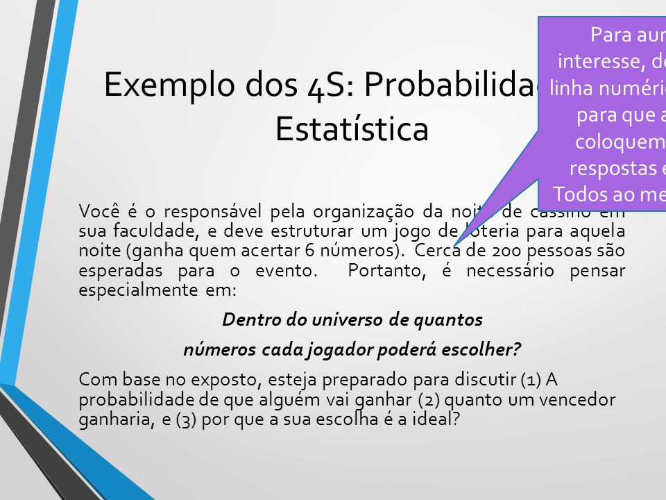 Exemplo dos 4S: Probabilidade e Estatística