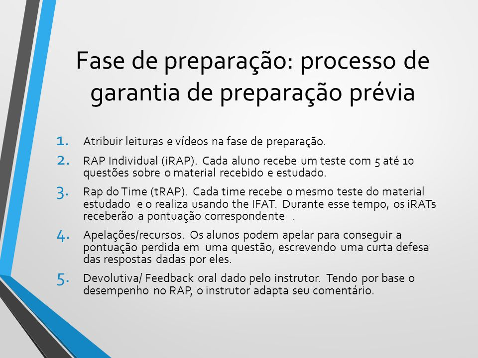 Fase de preparação: processo de garantia de preparação prévia