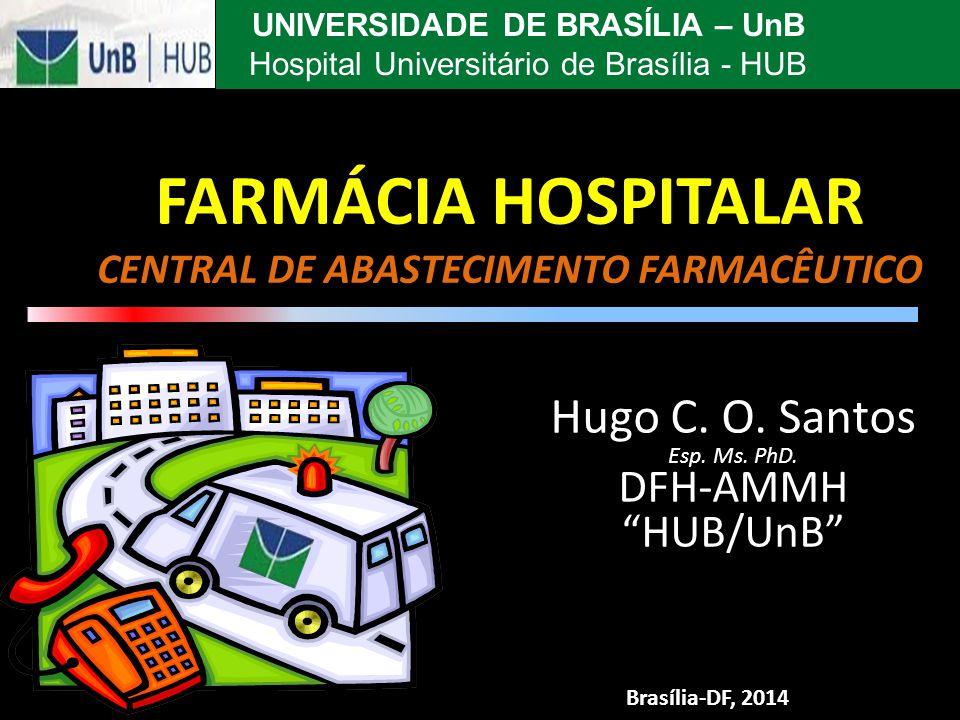 FARMÁCIA HOSPITALAR CENTRAL DE ABASTECIMENTO FARMACÊUTICO