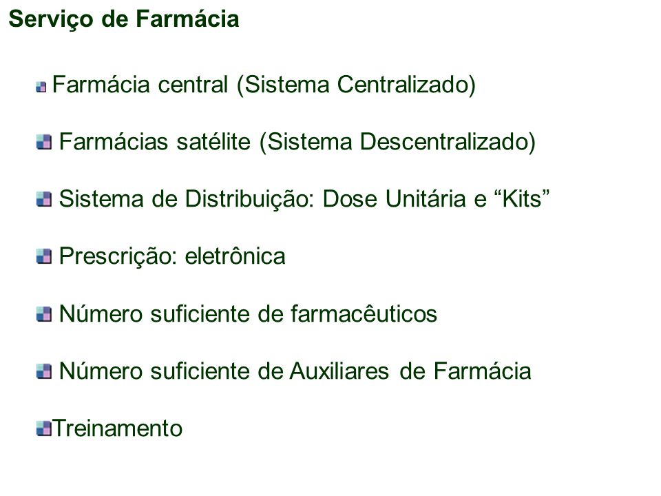 Farmácias satélite (Sistema Descentralizado)