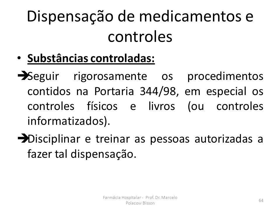Dispensação de medicamentos e controles