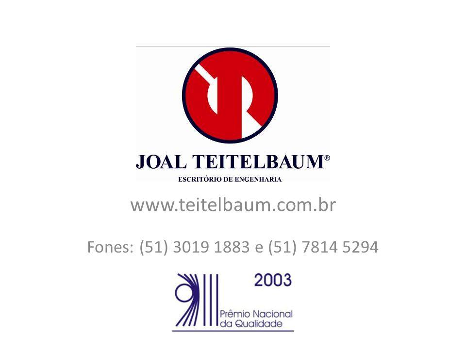 www.teitelbaum.com.br Fones: (51) 3019 1883 e (51) 7814 5294
