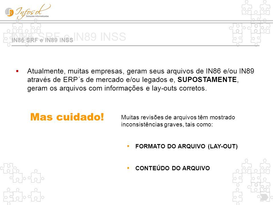 IN86 SRF e IN89 INSS Mas cuidado!