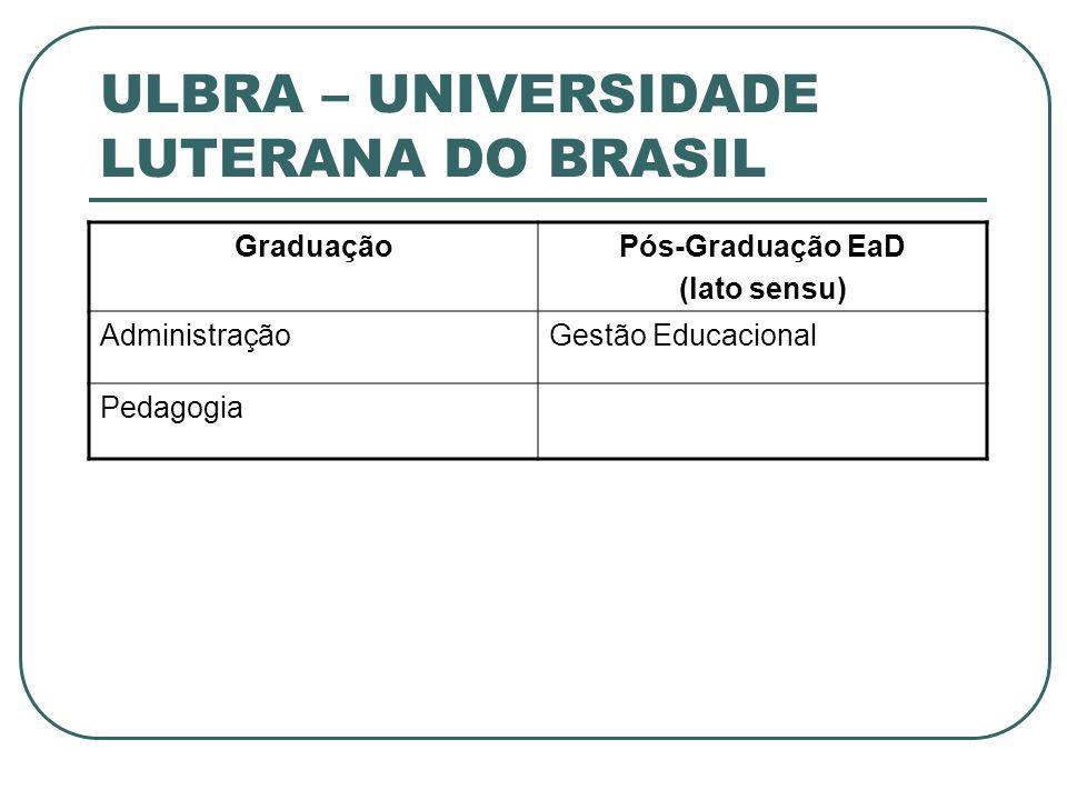 ULBRA – UNIVERSIDADE LUTERANA DO BRASIL