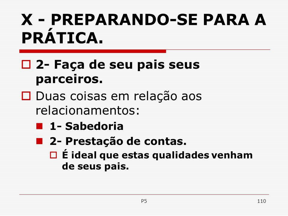 X - PREPARANDO-SE PARA A PRÁTICA.