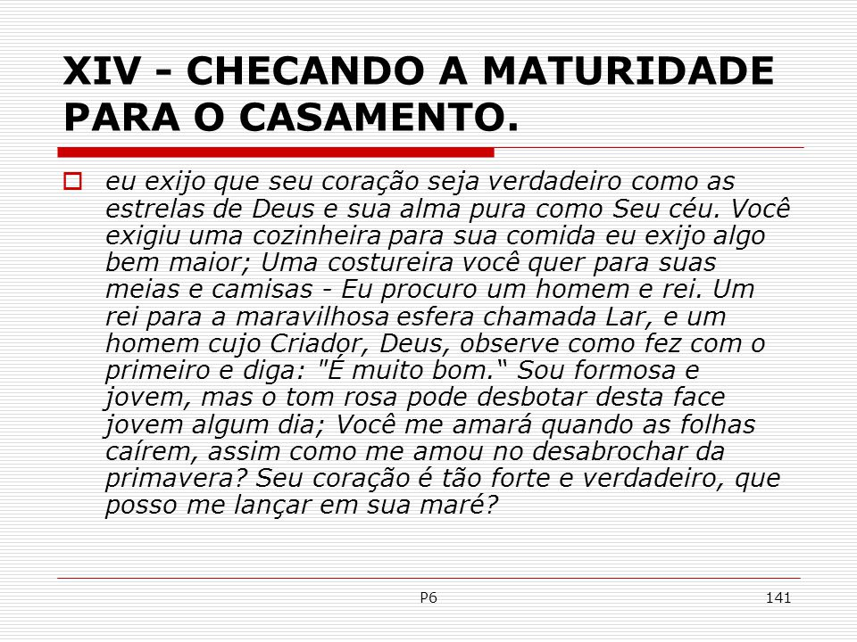 XIV - CHECANDO A MATURIDADE PARA O CASAMENTO.