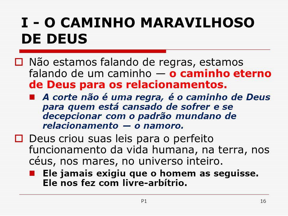 I - O CAMINHO MARAVILHOSO DE DEUS