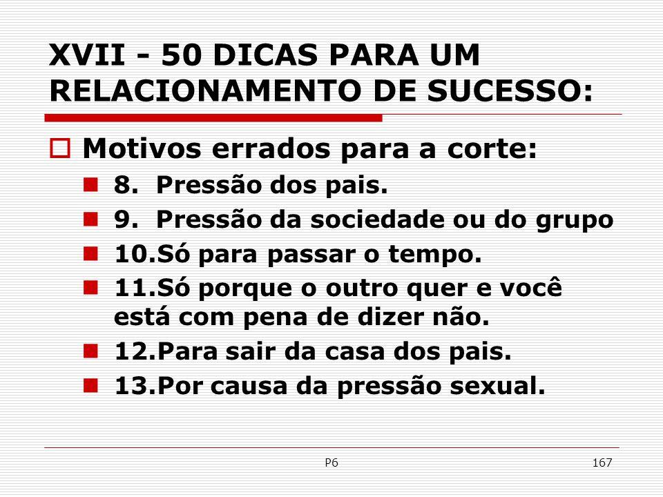 XVII - 50 DICAS PARA UM RELACIONAMENTO DE SUCESSO: