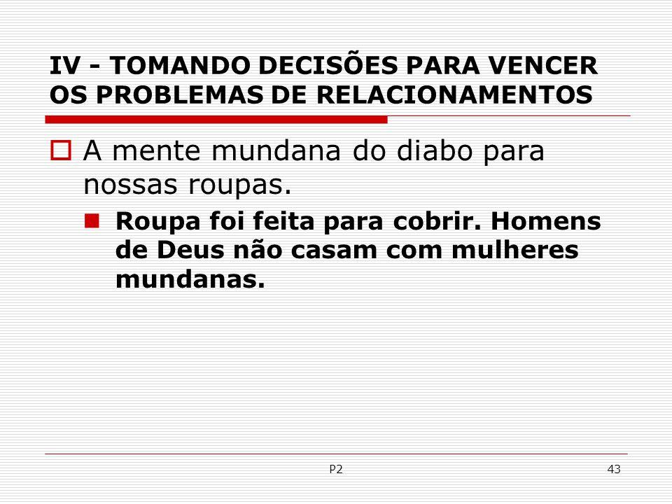 IV - TOMANDO DECISÕES PARA VENCER OS PROBLEMAS DE RELACIONAMENTOS