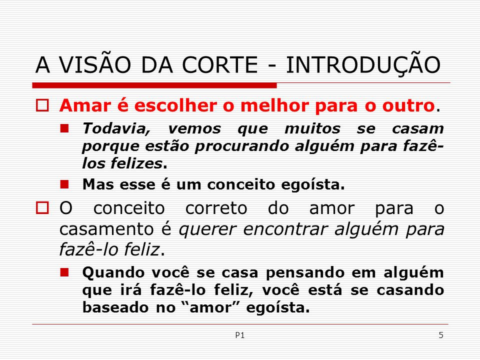 A VISÃO DA CORTE - INTRODUÇÃO