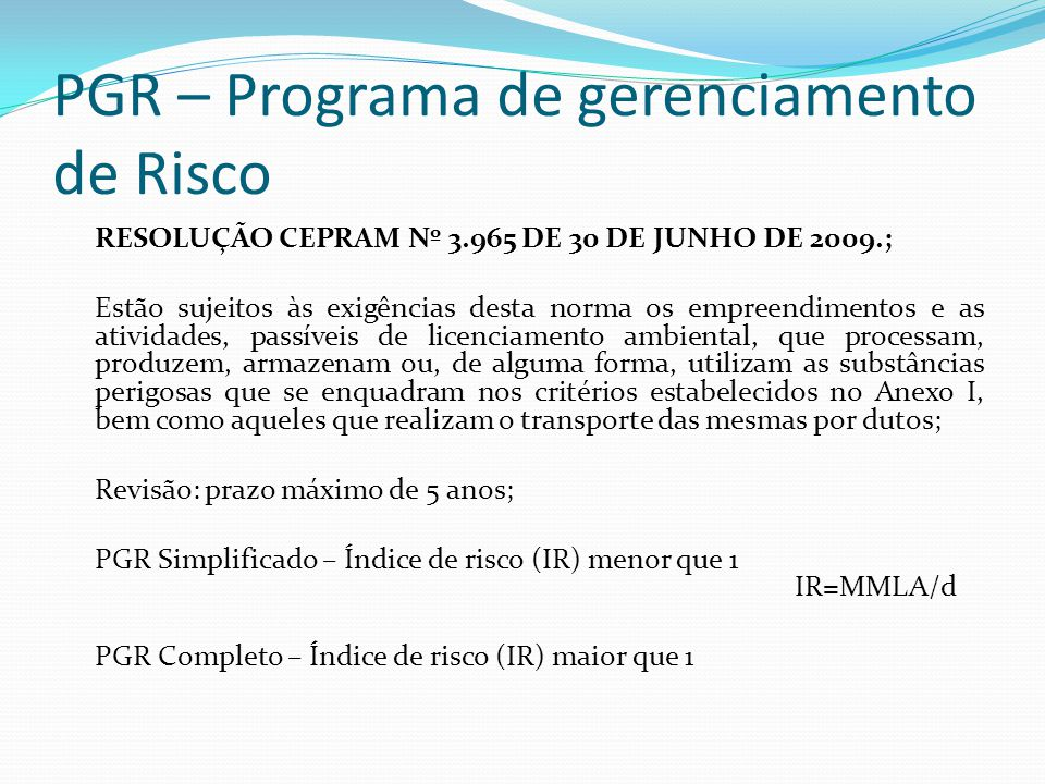 PGR – Programa de gerenciamento de Risco