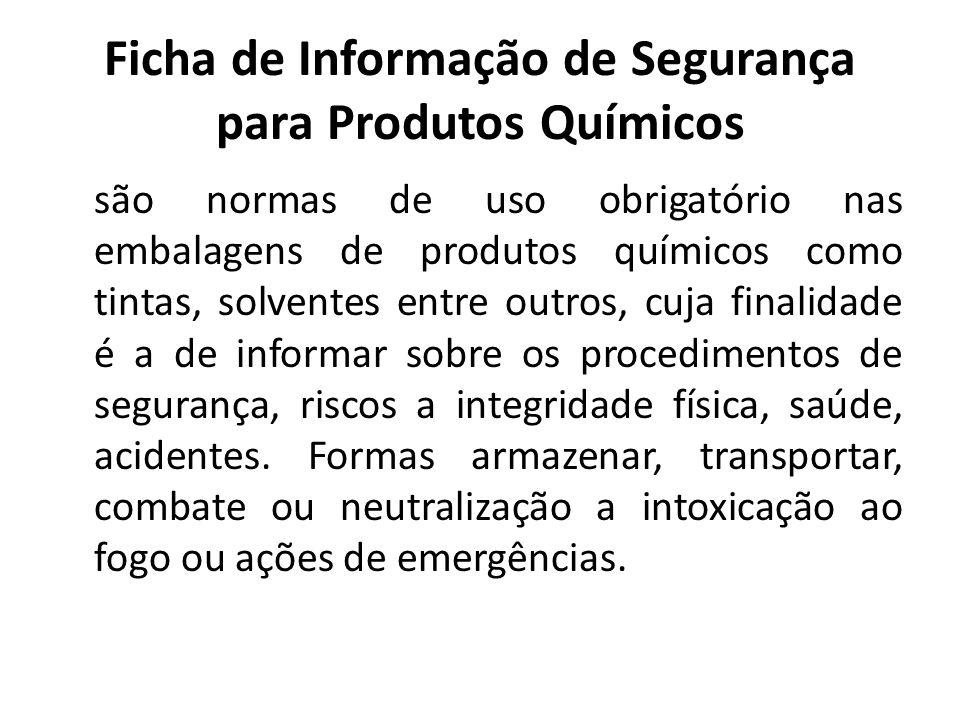 Ficha de Informação de Segurança para Produtos Químicos