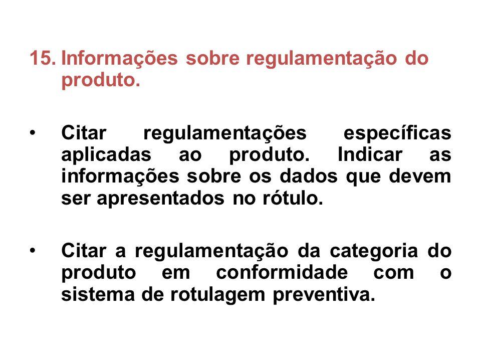 Informações sobre regulamentação do produto.