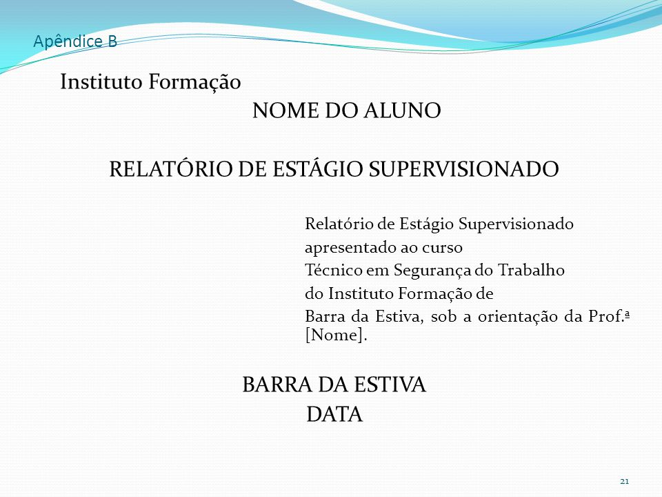 RELATÓRIO DE ESTÁGIO SUPERVISIONADO