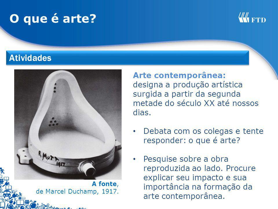 O que é arte Atividades Arte contemporânea:
