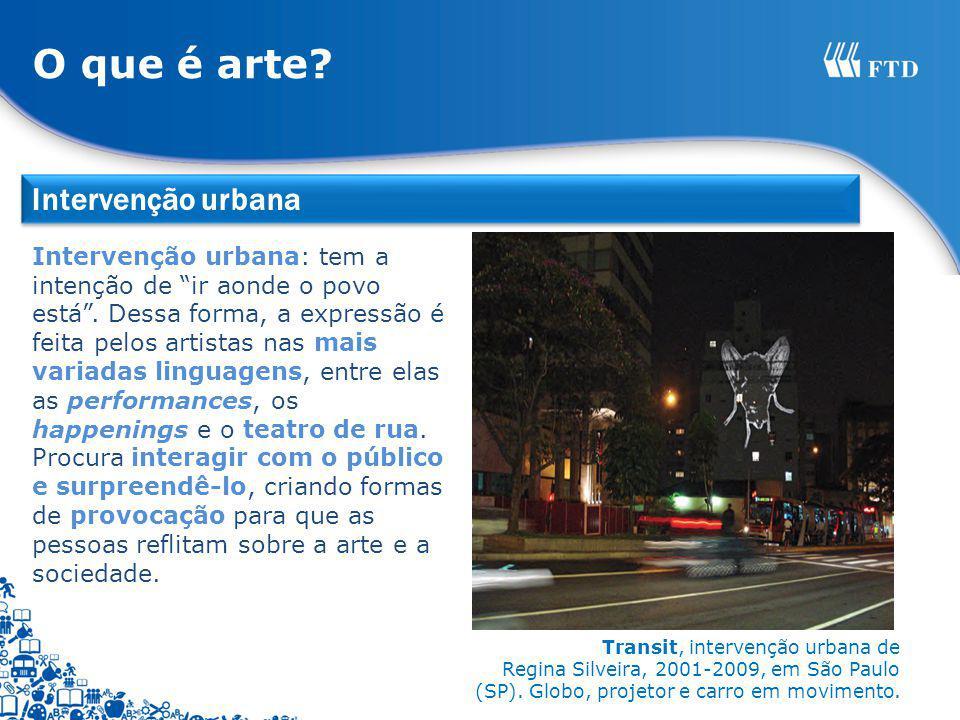 O que é arte Intervenção urbana