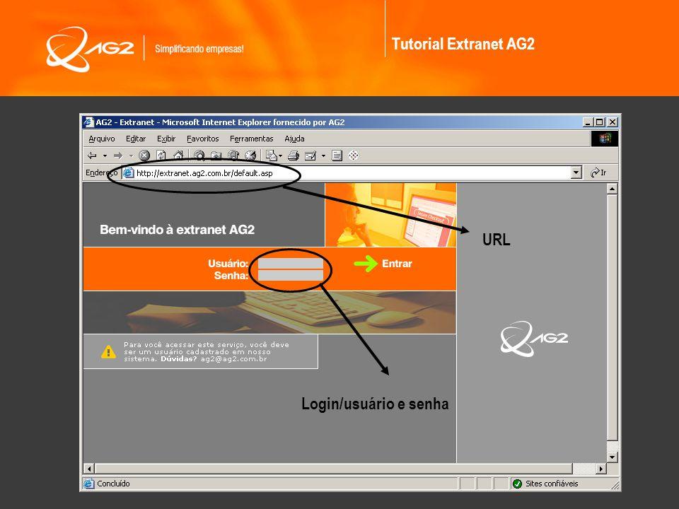 Tutorial Extranet AG2 URL Login/usuário e senha