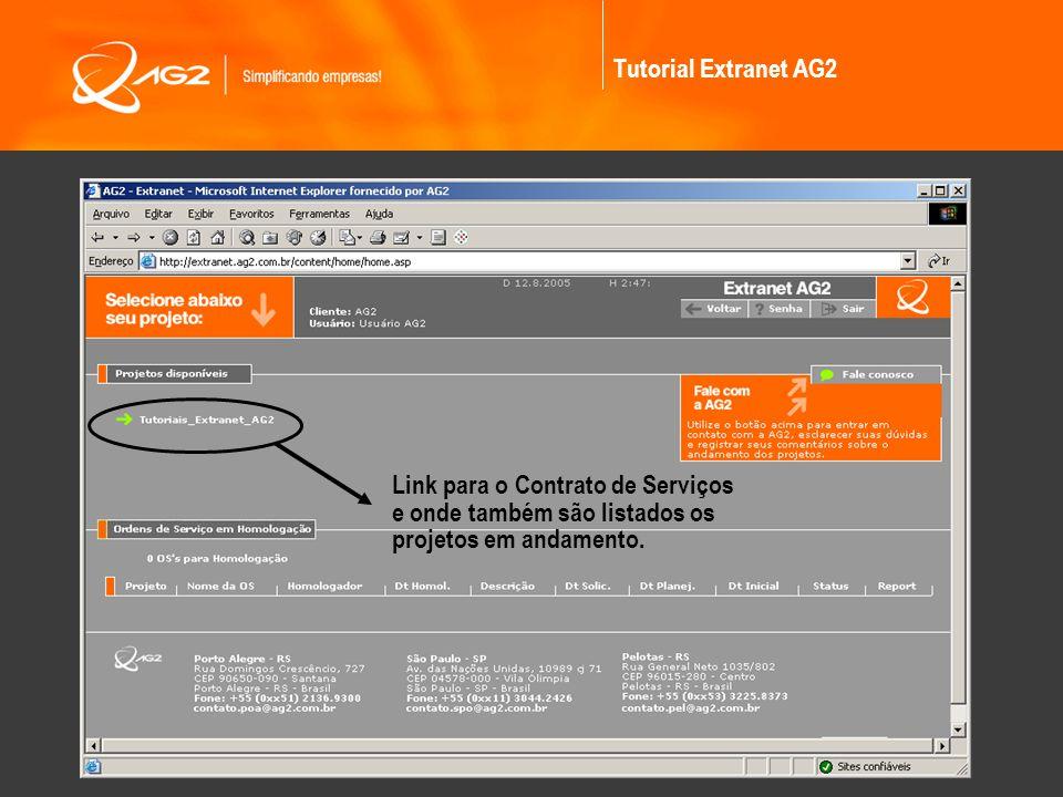 Tutorial Extranet AG2 Link para o Contrato de Serviços.