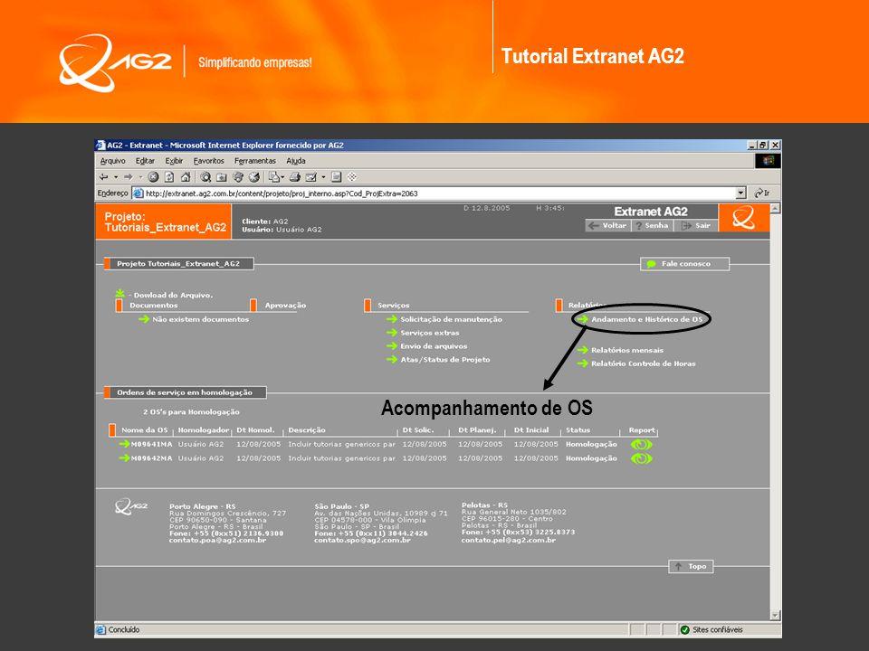 Tutorial Extranet AG2 Acompanhamento de OS