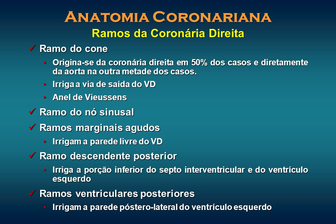 Anatomia Coronariana Ramos da Coronária Direita