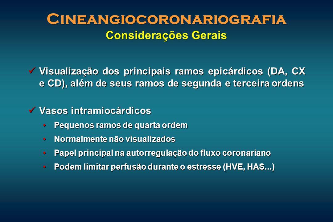 Cineangiocoronariografia Considerações Gerais