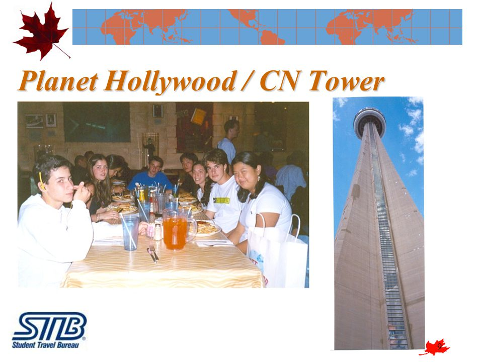 Planet Hollywood / CN Tower