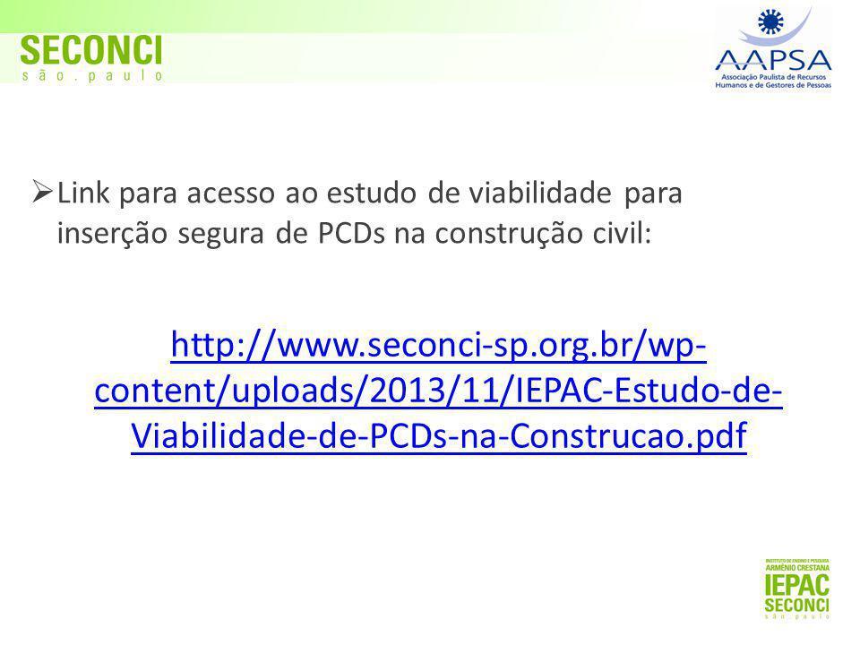 Link para acesso ao estudo de viabilidade para inserção segura de PCDs na construção civil: