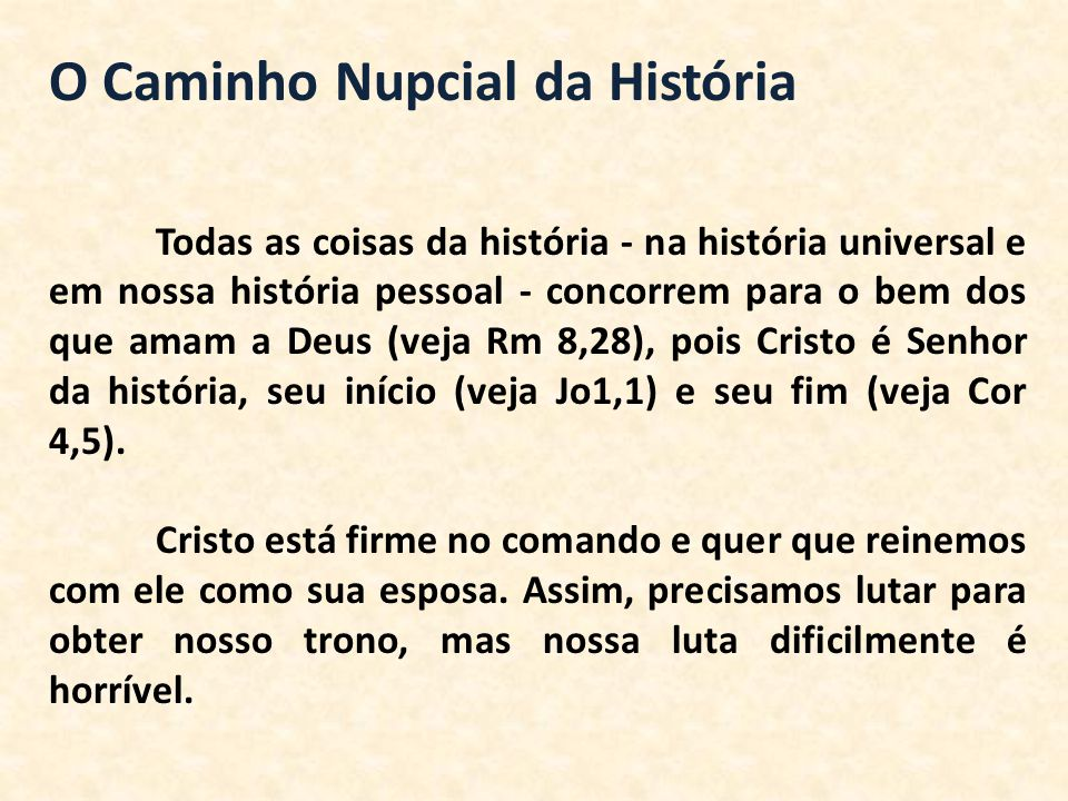O Caminho Nupcial da História