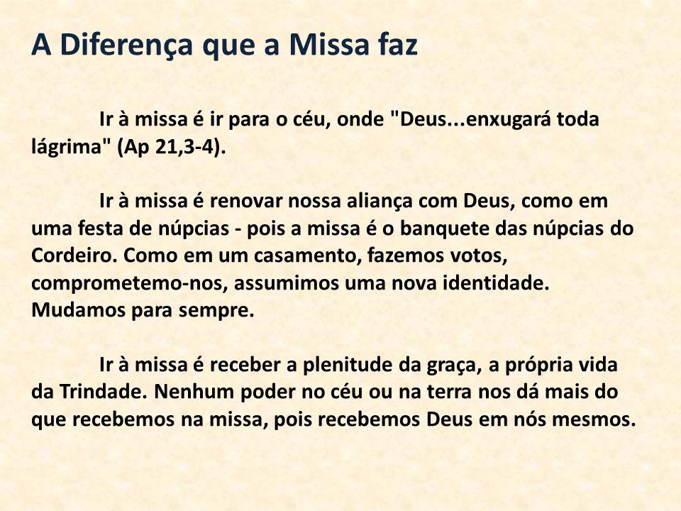 A Diferença que a Missa faz