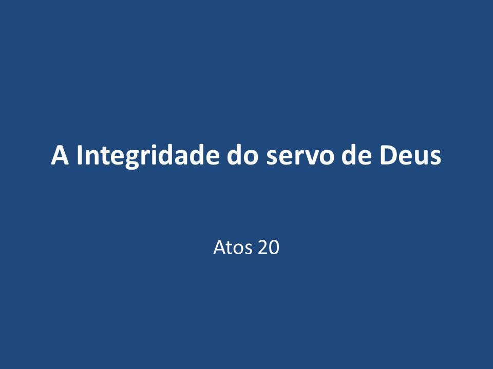 A Integridade do servo de Deus