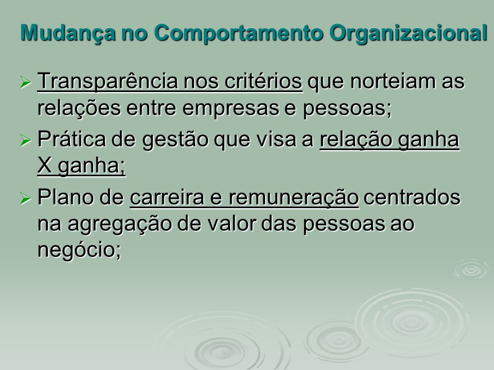 Mudança no Comportamento Organizacional