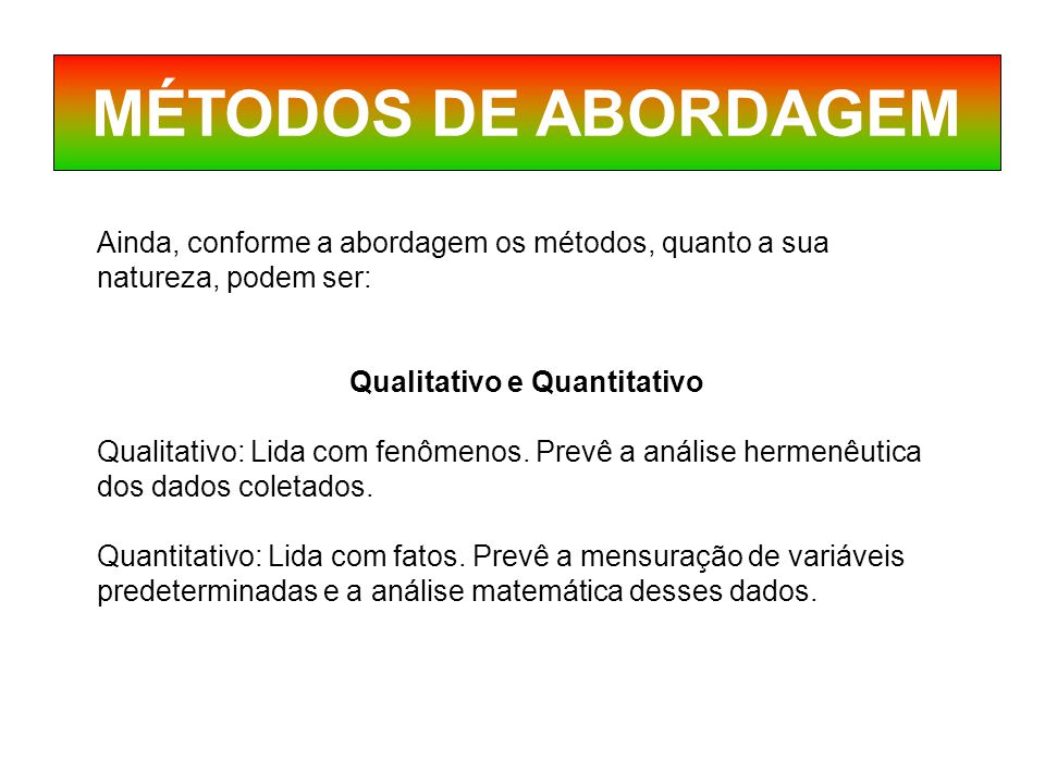 Qualitativo e Quantitativo