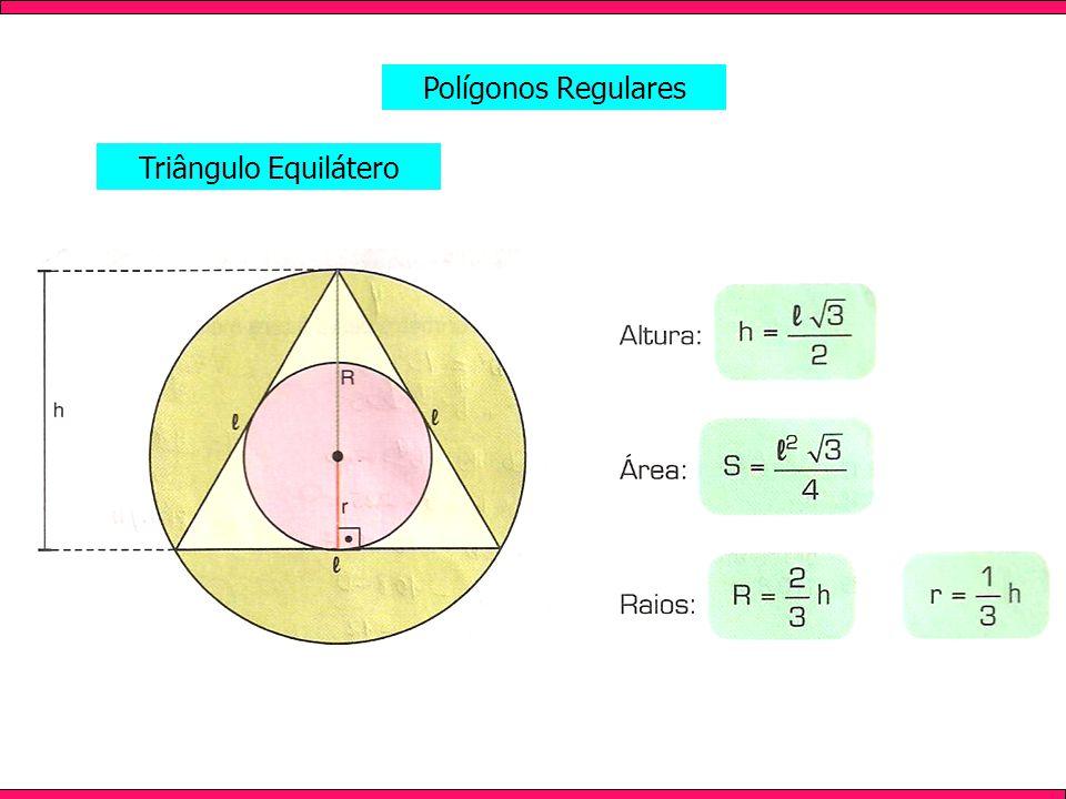 Polígonos Regulares Triângulo Equilátero