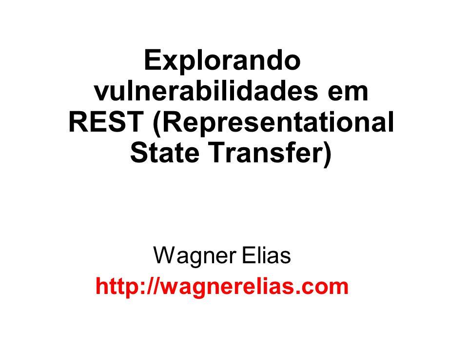 Explorando vulnerabilidades em REST (Representational State Transfer)