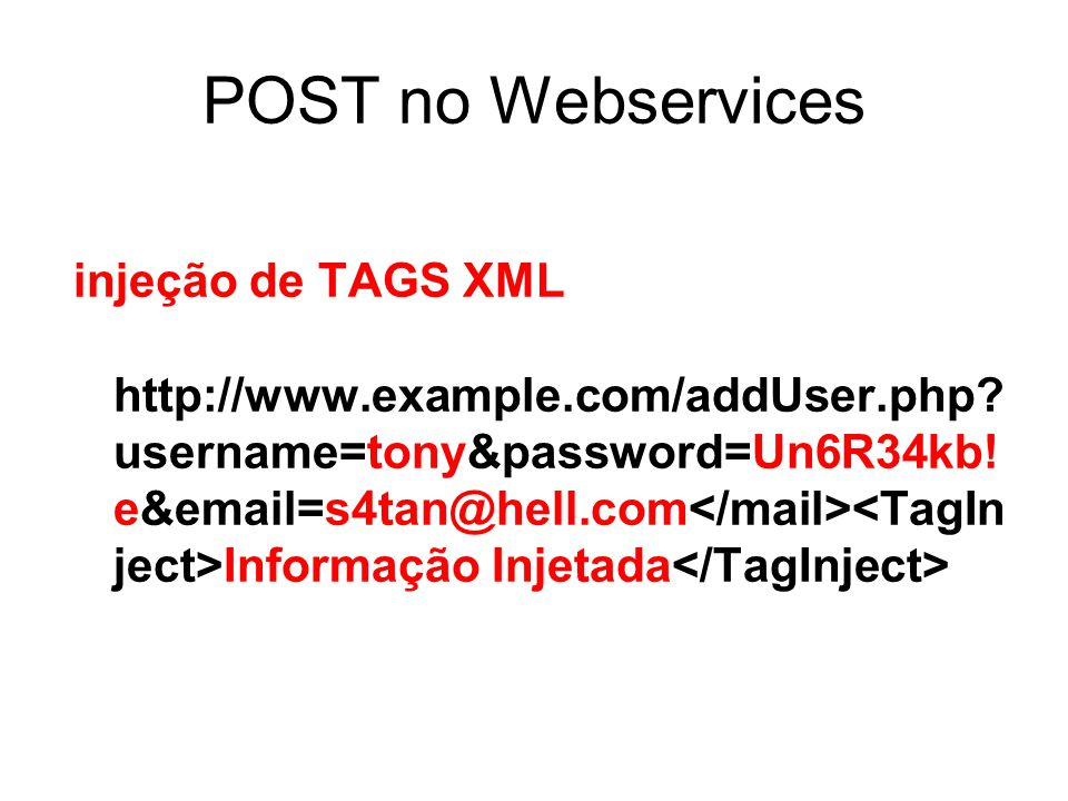 POST no Webservices injeção de TAGS XML