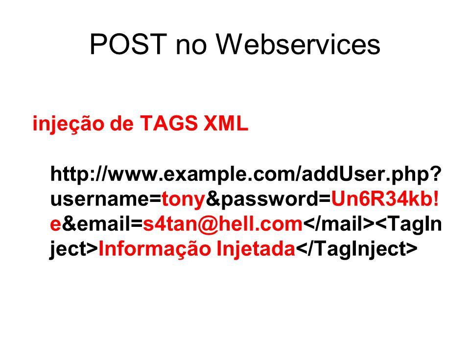 POST no Webservices injeção de TAGS XML