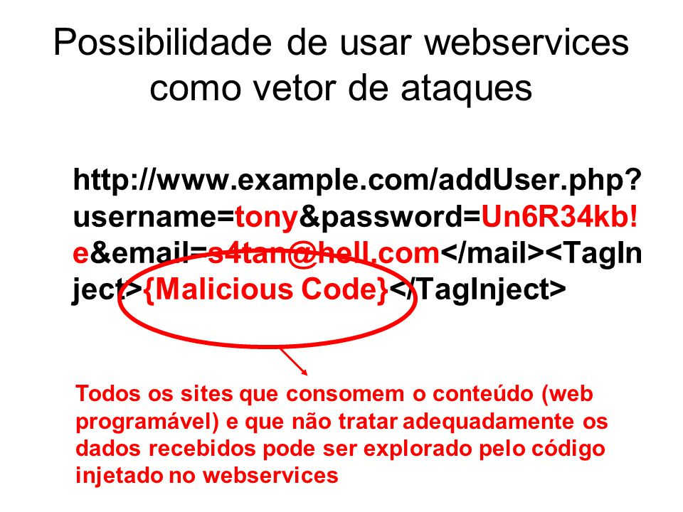 Possibilidade de usar webservices como vetor de ataques