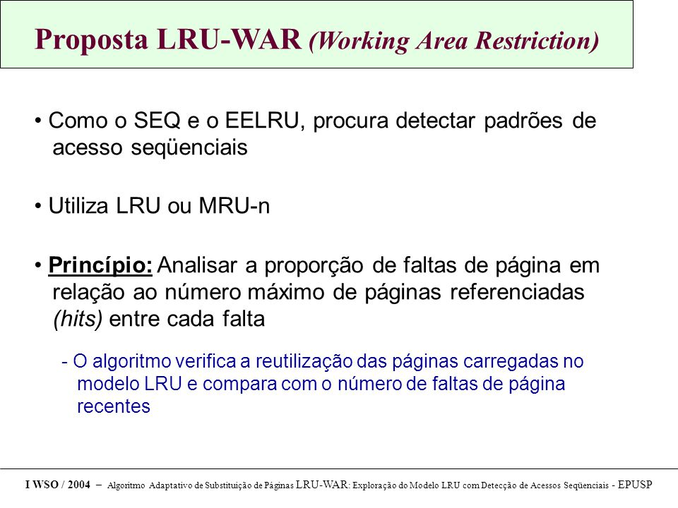 Proposta LRU-WAR (Working Area Restriction)