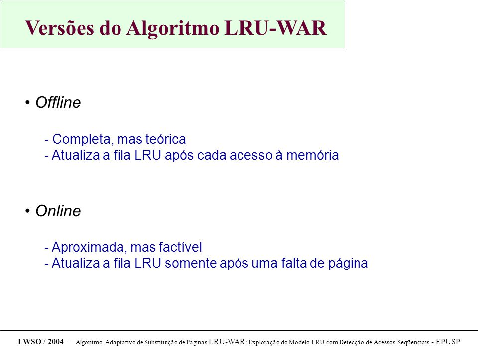 Versões do Algoritmo LRU-WAR