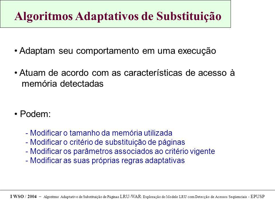 Algoritmos Adaptativos de Substituição