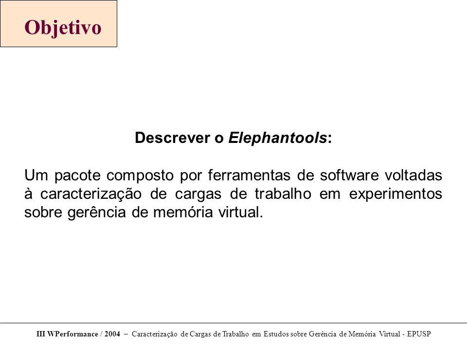 Descrever o Elephantools: