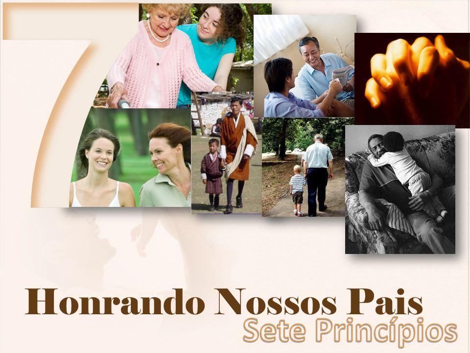 7 Honrando Nossos Pais Sete Princípios